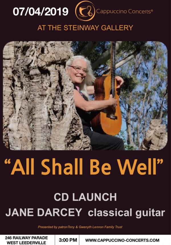 "Jane Darcey (Classical Guitar) ""All Shall Be Well"" - CD Launch"